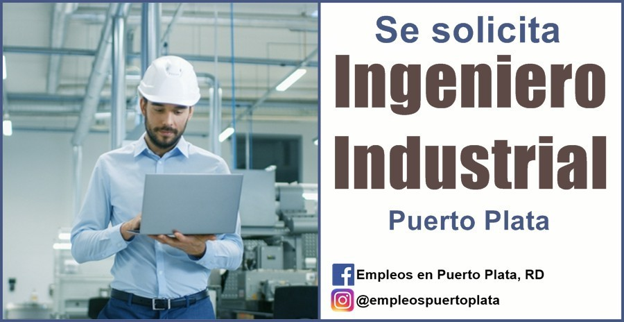 empleo de ingeniero industrial republica dominicana