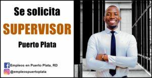vacante de empleo de supervisor en republica dominicana